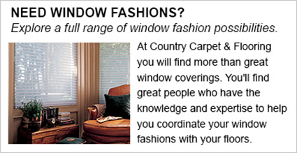 Explore a full range of high quality window fashions at Country Carpet & Flooring in Pierre!